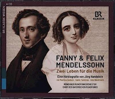 Fanny & Felix Mendelssohn: Zwei Leben für d. Musik