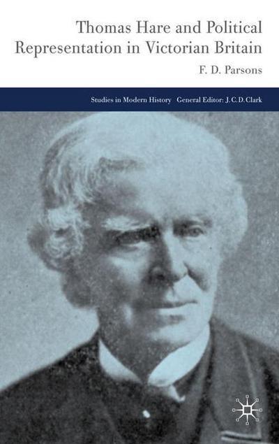 Thomas Hare and Political Representation in Victorian Britain