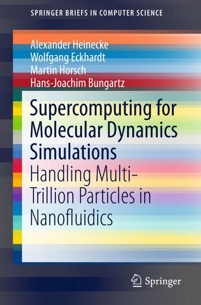 Supercomputing for Molecular Dynamics Simulations