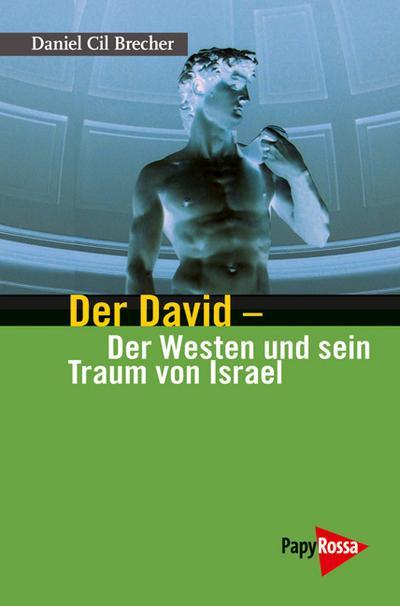 Der David – Der Westen und sein Traum von Israel