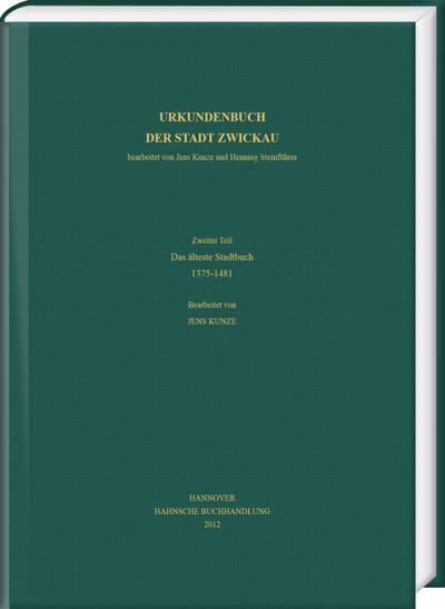Urkundenbuch der Stadt Zwickau Zweiter Teil
