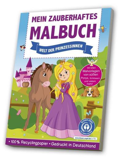Mein zauberhaftes Malbuch: Welt der Prinzessinnen