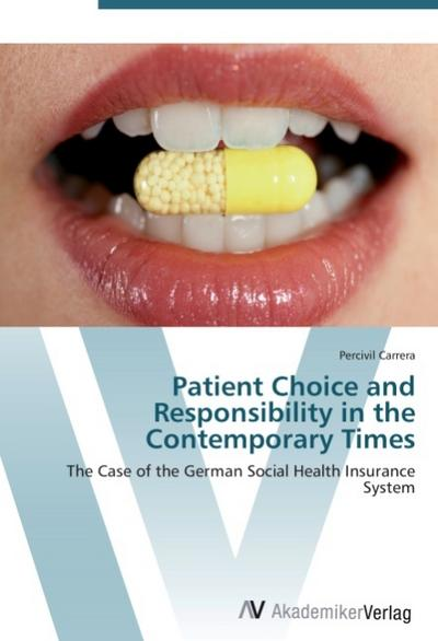 Patient Choice and Responsibility in the Contemporary Times