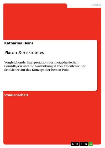 Platon & Aristoteles - Katharina Heinz