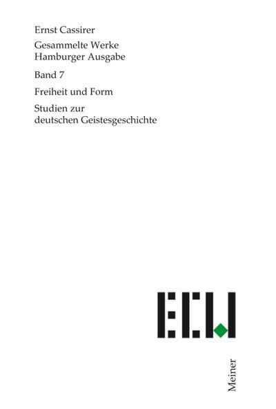 Gesammelte Werke. Hamburger Ausgabe / Freiheit und Form