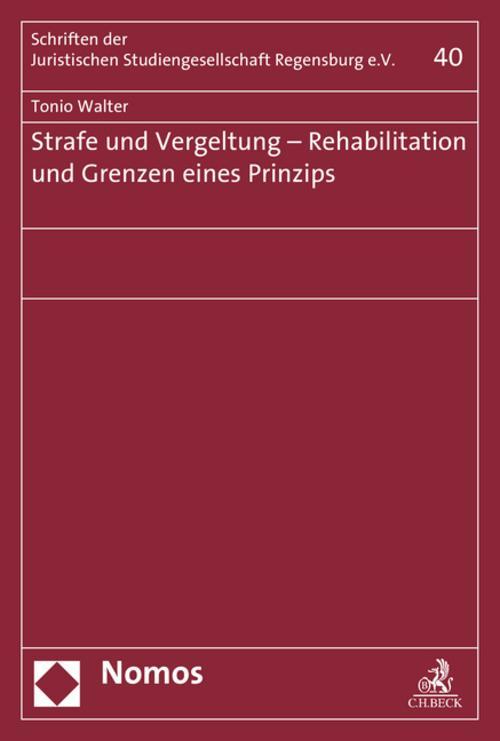 NEU Strafe und Vergeltung - Rehabilitation und Grenzen eines Prinzips... 732876