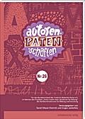 Autorenpatenschaften Nr. 26; Ein Lesebuch mit den Besten Ergebnissen aus Nordrhein-Westfalen; Hrsg. v. Meyer-Dietrich, Sarah/Jankofsky, Jürgen; Deutsch; mit s/w-Abb.