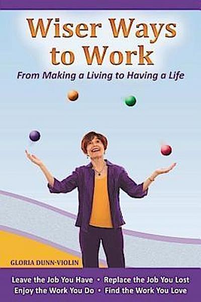 Wiser Ways to Work