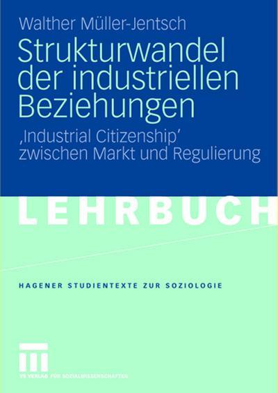 Strukturwandel der industriellen Beziehungen