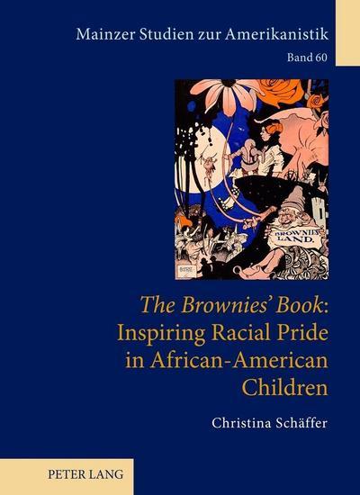 The Brownies' Book: Inspiring Racial Pride in African-American Children
