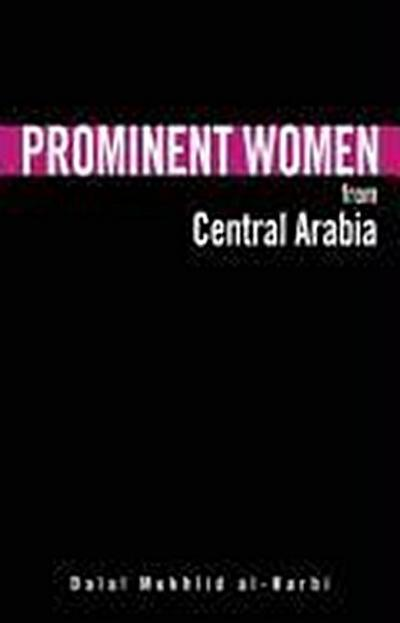 Prominent Women from Central Arabia