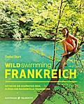 Wild Swimming Frankreich