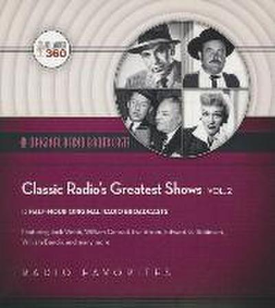 Classic Radio's Greatest Shows, Volume 2