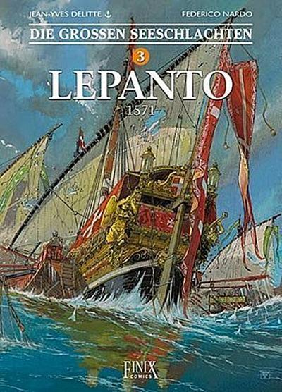 Die Großen Seeschlachten 3. Lepanto