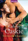 Stürmische Eskapaden - Kathryn Caskie