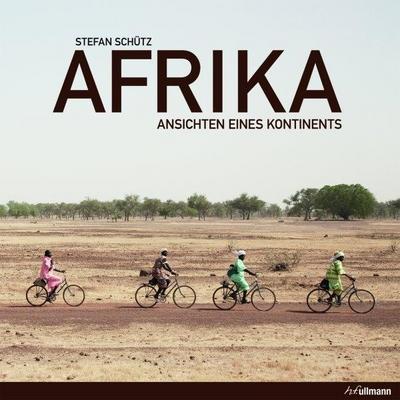 Afrika: Ansichten eines Kontinents