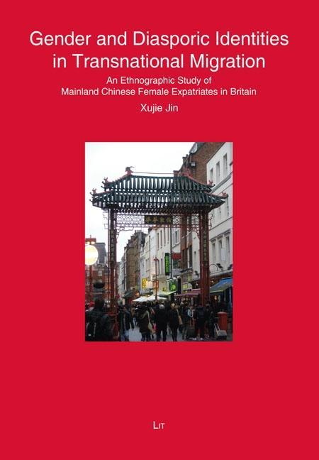 Gender and Diasporic Identities in Transnational Migration Xuje Jin