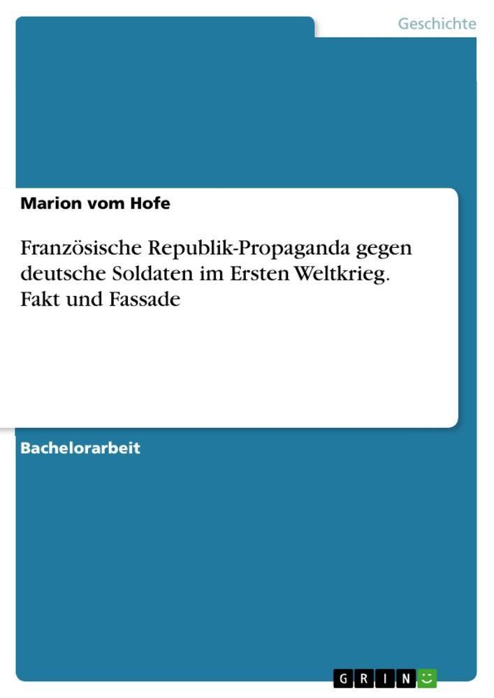 Französische Republik-Propaganda gegen  deutsche Soldaten im Ersten Weltkri ...