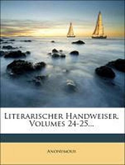 Literarischer Handweiser. 24. Jahrgang