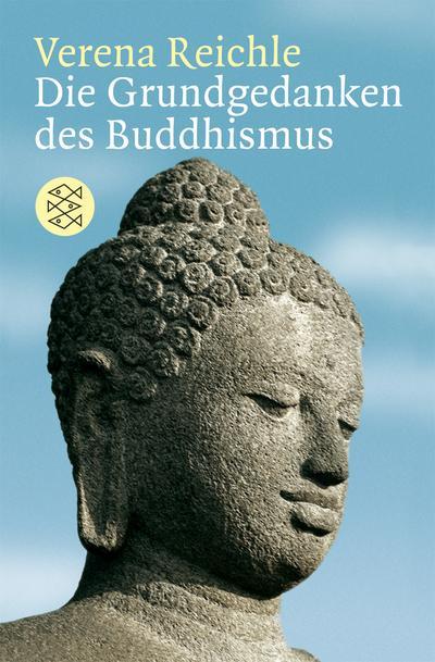 Die Grundgedanken des Buddhismus