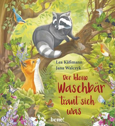 Der kleine Waschbär traut sich was - ein Bilderbuch für Kinder ab 2 Jahren