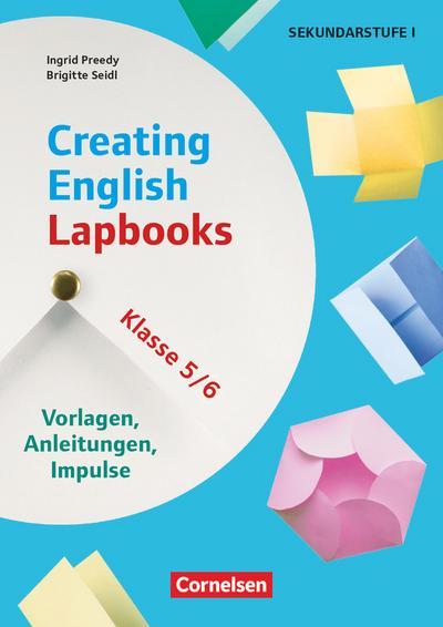 Creating English Lapbooks - Klasse 5/6 - Vorlagen, Anleitungen, Impulse