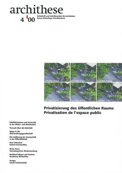 Archithese 2000/04 Privatisierung des öffentlichen Raums