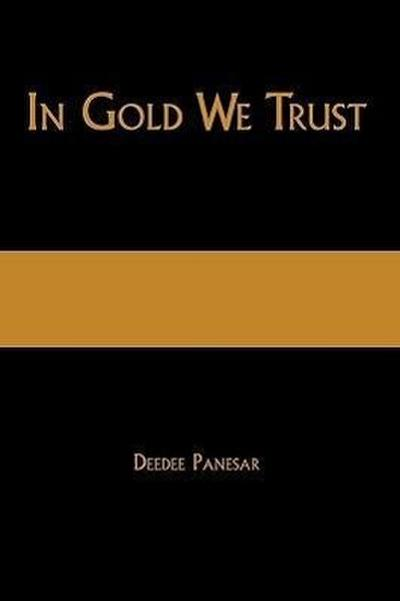 In Gold We Trust: The True Story of the Papalia Twins and Their Battle for Truth and Justice
