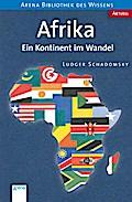 Afrika: Ein Kontinent im Wandel (Arena Biblio ...