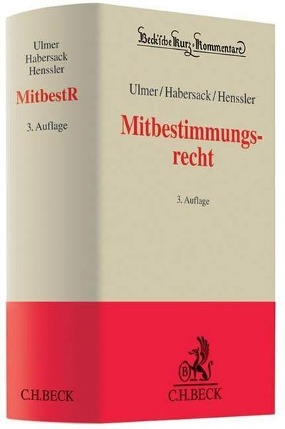 Mitbestimmungsrecht: Kommentierung des MitbestG, des DrittelbG, des SEBG und des MgVG (Beck'sche Kurz-Kommentare, Band 24)