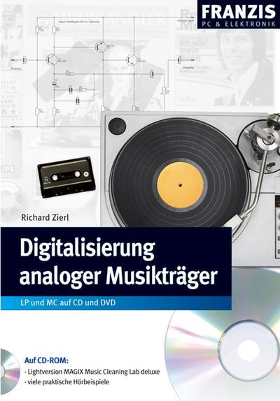 Digitalisierung analoger Musikträger, m. CD-ROM