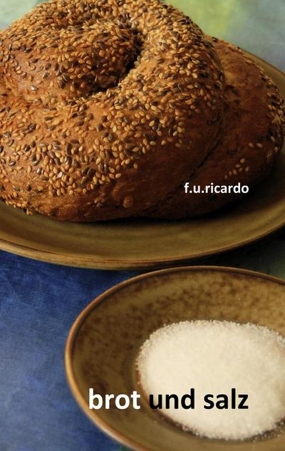 Brot und Salz
