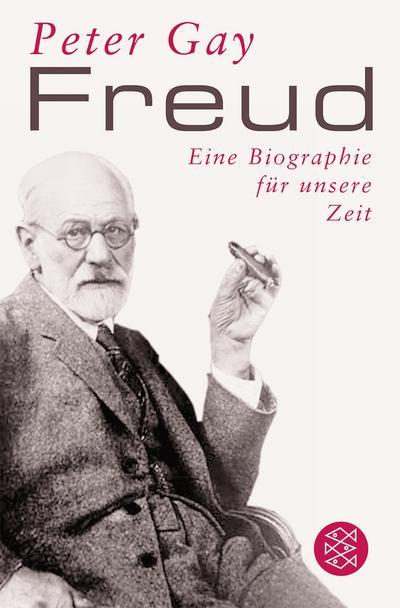 Freud: Eine Biographie für unsere Zeit (Figuren des Wissens/Bibliothek)
