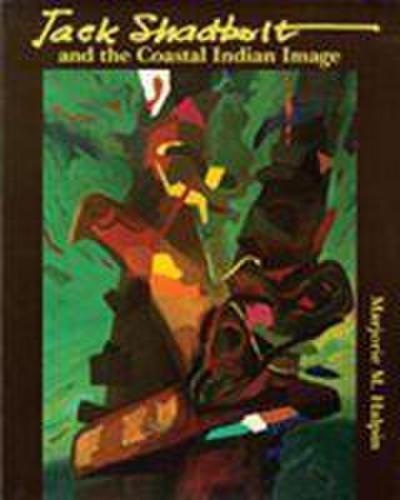 Jack Shadbolt and the Coastal Indian Image