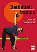 Kettlebell basics; Fitness- und Gesundheitstr ...