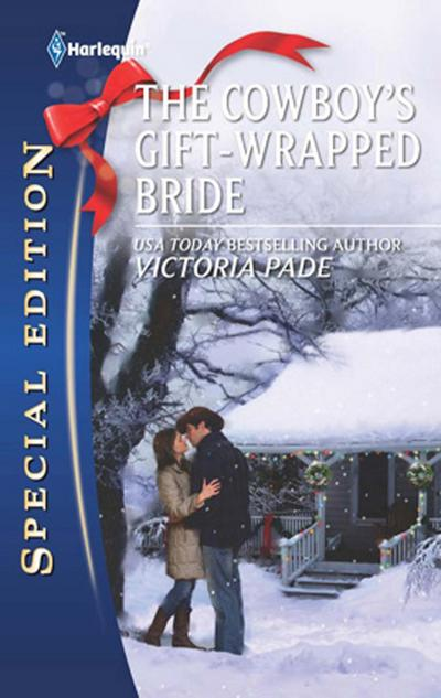 The Cowboy's Gift-Wrapped Bride (Mills & Boon M&B) (A Ranching Family, Book 9)