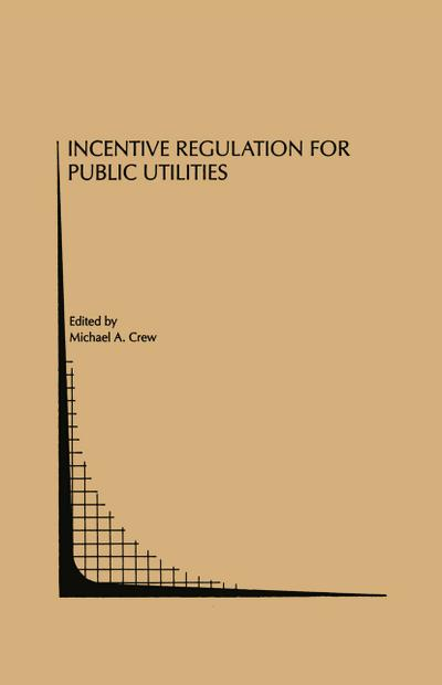 Incentive Regulation for Public Utilities