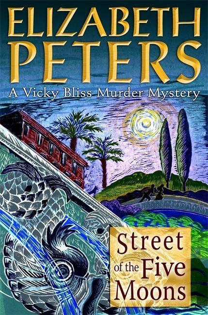 Elizabeth Peters ~ Street of the Five Moons (Vicky Bliss Murde ... 9781845295752
