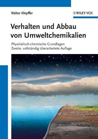 Verhalten und Abbau von Umweltchemikalien