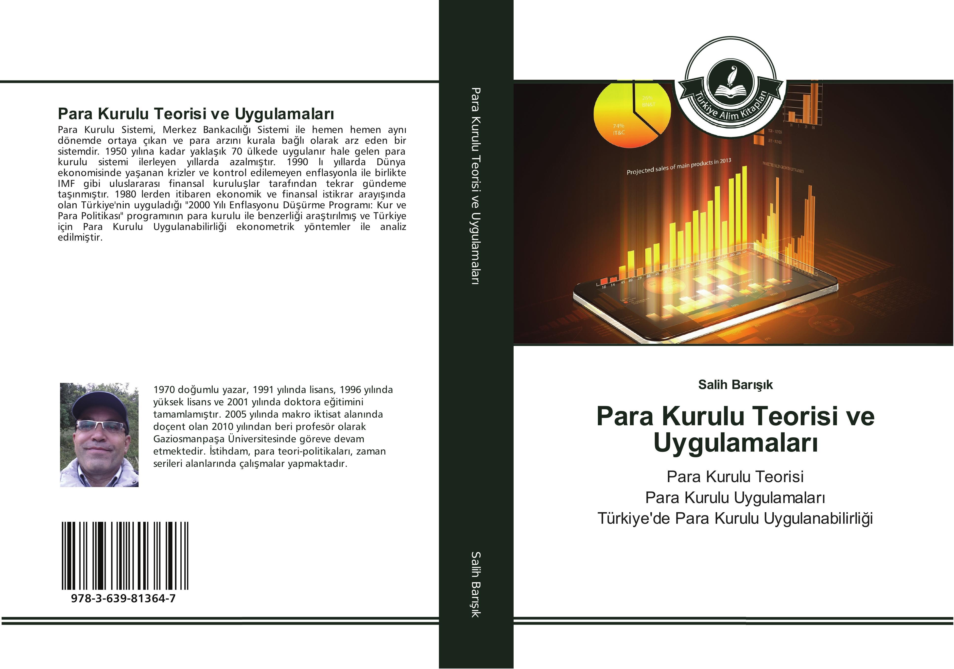Para Kurulu Teorisi ve Uygulamalari - Salih Barisik -  9783639813647