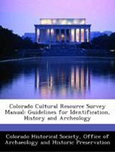 Colorado Historical Society, O: Colorado Cultural Resource S