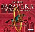Papavera - Der Ring des Kreuzritters - E.W. Heine