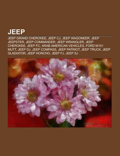 Jeep: Jeep Grand Cherokee, Jeep CJ, Jeep Wagoneer, Jeep Jeepster, Jeep Commander, Jeep Wrangler, Jeep Cherokee, Jeep FC, Arab American Vehicles, Ford ... Jeep Truck, Jeep Gladiator, Jeep Honcho