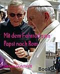 Mit dem Fahrrad zum Papst nach Rom