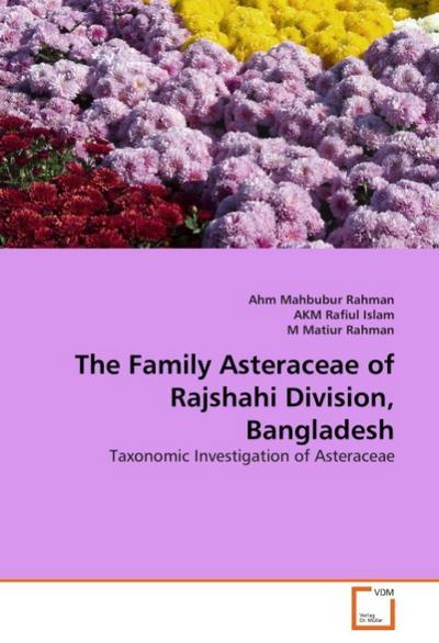The Family Asteraceae of Rajshahi Division, Bangladesh