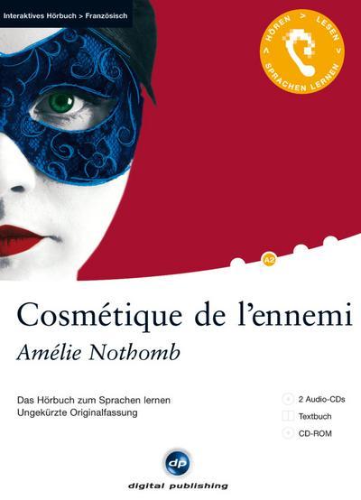 Cosmétique de l'ennemi: Das Hörbuch zum Sprachen lernen.Ungekürzte Originalfassung / 2 Audio-CDs + Textbuch + CD-ROM (Interaktives Hörbuch Französisch)