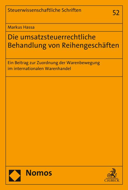Die umsatzsteuerrechtliche Behandlung von Reihengeschäften Markus Hassa