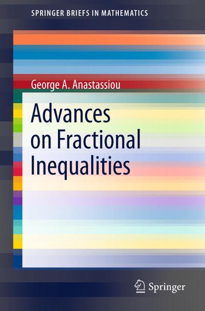 Advances on Fractional Inequalities