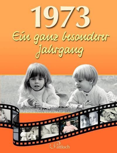 1973: Ein ganz besonderer Jahrgang