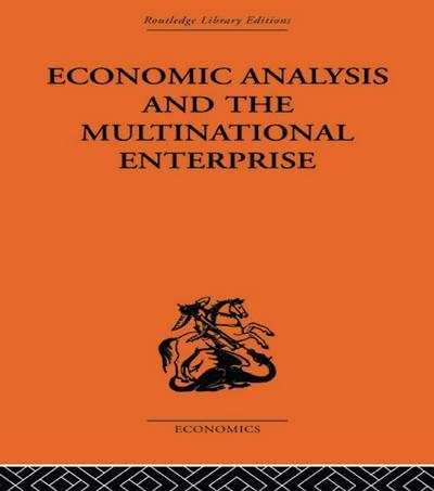 Economic Analysis and Multinational Enterprise